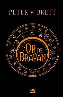 L'Or de Brayan de Peter V. Brett