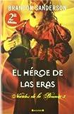 El heroe de las eras (Spanish Edition) (Mistborn)