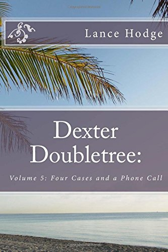 dexter-doubletree-four-cases-and-a-phone-call