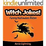 Jokes for Kids: Witch Jokes: Funny Halloween Jokes - Halloween Books for Kids (Funny Jokes for Kids) (English Edition)