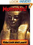 Mummies! Learn About Mummies and Enjo...
