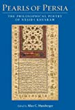 Pearls of Persia: The Philosophical Poetry of Nasir-i Khusraw