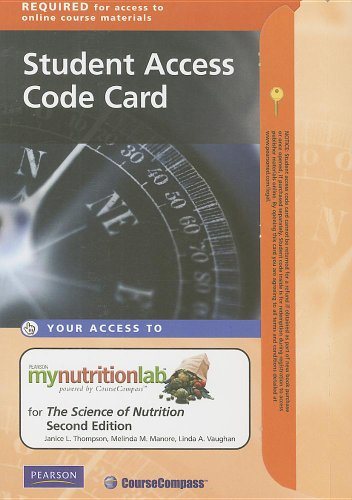 Mynutritionlab Student Access Code Card For The Science Of Nutrition (2Nd Edition) (Mynutritionlab (Access Codes))