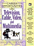 img - for Career Opportunities in Television, Cable, Video, and Multimedia book / textbook / text book