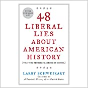 48 Liberal Lies About American History: That You Probably Learned in School | [Larry Schweikart]