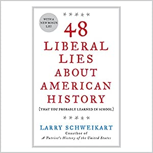 48 Liberal Lies About American History Audiobook