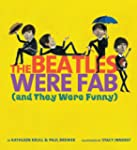 The Beatles Were Fab  (and They Were...