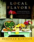 Local Flavors: Cooking and Eating fro...