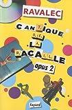 echange, troc Vincent Ravalec - Cantique de la racaille Opus 2