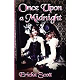 Once Upon a Midnight ~ Ericka Scott