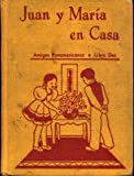 img - for Juan Y Maria En Casa. (Amigos Panamericanos, Libro Dos). book / textbook / text book