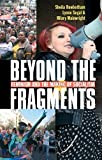 img - for Beyond the Fragments: Feminism and the Making of Socialism by Sheila Rowbotham (2013-10-01) book / textbook / text book