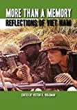 More Than a Memory: Reflections of Viet Nam (Reflections of History)