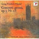 Georg Friedrich Händel: Concerti grossi Nr. 1 - 6 (op. 3)