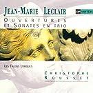 Leclair: Overtures & Sonates en Trio