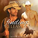 Finding Release: Wild R Farm Series Book 1 (       UNABRIDGED) by Silvia Violet Narrated by Brad Langer