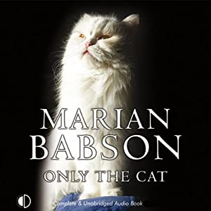 Only the Cat: Marian Babson Mysteries | [Marian Babson]