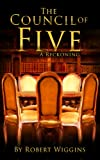 img - for The Council of Five: A Reckoning book / textbook / text book