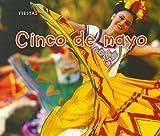 Cinco de mayo (Fiestas) (Spanish Edition)