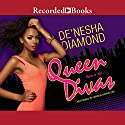 Queen Divas Audiobook by De'Nesha Diamond Narrated by Soozie Cheyenne, Elle Cleviden, Danielle Collins, Simi Howe, Krystal King, Shari Peele, Lisa Smith
