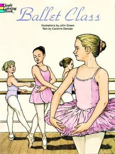 Ballet Class Coloring Book (Dover Fashion Coloring Book)