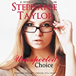 The Unexpected Choice | Stephanie Taylor