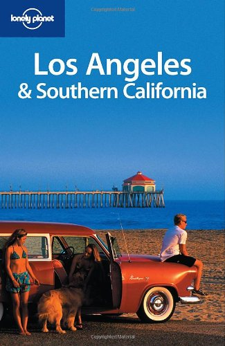 Lonely Planet Los Angeles & Southern California (Regional Guide)