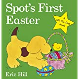 Spot's First Easter Board Book (Spot Lift the Flap)by Eric Hill