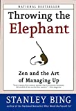 img - for Throwing the Elephant: Zen and the Art of Managing Up book / textbook / text book