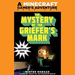 Mystery of the Griefer's Mark Audiobook