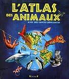 """Afficher """"L'Atlas des animaux"""""""