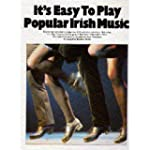 It's Easy To Play: Popular Irish Musi...