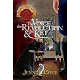 The Voice, the Revolution and the Key (The Epic Order of the Seven)