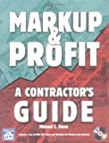 Markup & Profit: A Contractor's Guide (1572180714) by Stone, Michael