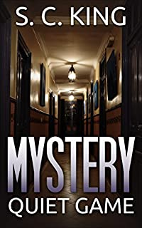 Mystery: Quiet Game Mystery by S. C. King ebook deal