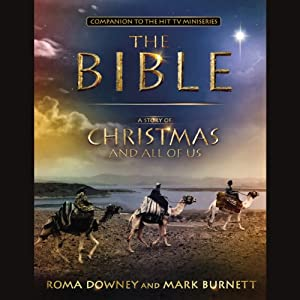 A Story of Christmas and All of Us: Companion to the Hit TV Miniseries | [Mark Burnett, Roma Downey]