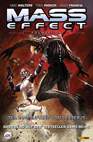 Mass Effect, Bd. 5 - Foundation 1: Im Auftrag von Cerberus (German Edition) PDF