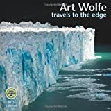 Art Wolfe: Travels to the Edge 2015 Wall Calendar