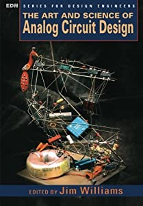 The Art and Science of Analog Circuit Design (EDN Series for Design Engineers) from Newnes