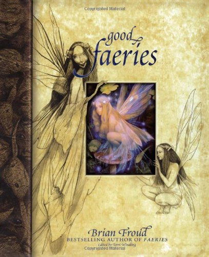 Good Faeries Bad Faeries