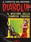 DIABOLIK (26): Il mistero della camer...