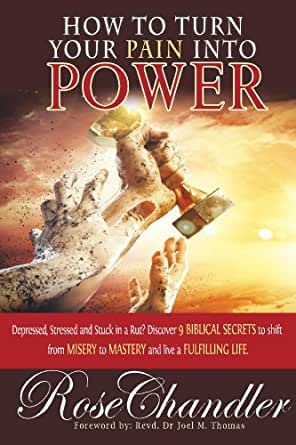 How to Turn Your Pain into Power (Turn it Around Book 1