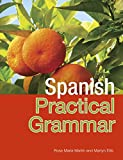 Spanish Practical Grammar: Pasos 1, 4th Edition