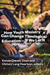 How Youth Ministry Can Change Theolog...