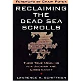 Reclaiming the Dead Sea Scrolls (Anchor Bible Reference Library) ~ Lawrence H. Schiffman