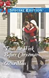 Twas the Week Before Christmas (Harlequin Special Edition)