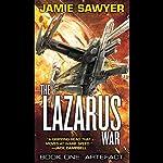 Artefact: The Lazarus War   Jamie Sawyer
