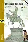 El bosque de piedra (Literatura Juvenil (A Partir De 12 A�os) - Cl�sicos Modernos)
