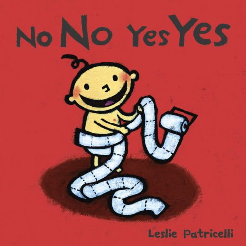 No No Yes Yes (Leslie Patricelli Board Books)