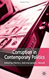 img - for Corruption in Contemporary Politics book / textbook / text book